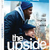 The Upside Pre-Orders Available Now! Releasing on Blu-Ray, and DVD 5/21