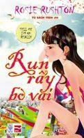 Run Rẩy Bờ Vai - Rosie Rushton