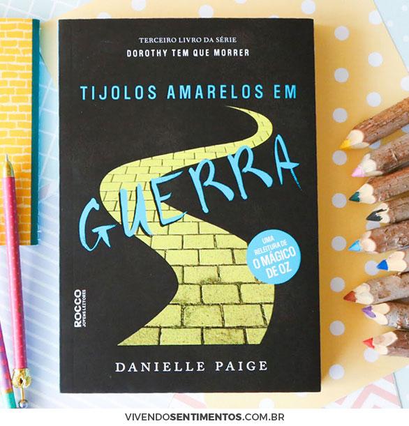 Tijolos Amarelos em Guerra - Livro 3 - DANIELLE PAIGE