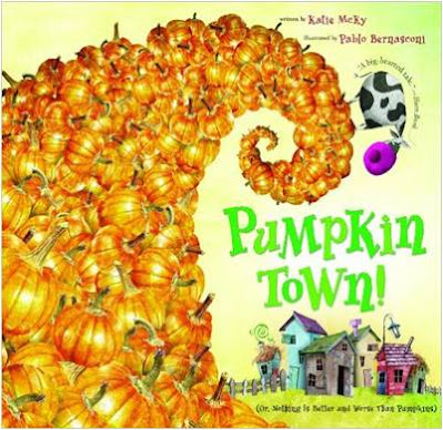 Fall Book for Primary Kids - Pumpkin Town! Or, Nothing Is Better and Worse Than Pumpkins