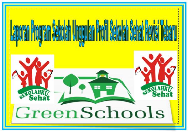 Laporan Program Sekolah Unggulan Profil Sekolah Sehat Revisi Tebaru