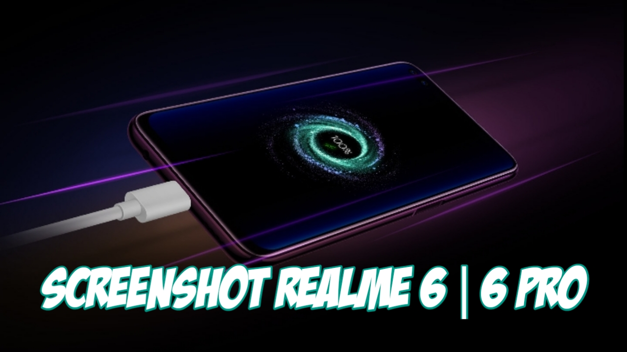 Cara Screenshot Realme 6