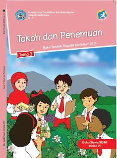 Download Ebook Tokoh dan Penemuan Buku Tematik Terpadu 3 Untuk Guru dan Siswa Kelas 6 SD MI Sederajat Kurikulum 2013 Revisi 2017 - Gudang Makalah