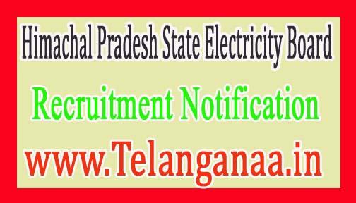 Himachal Pradesh State Electricity BoardHPSEB Recruitment Notification 2017