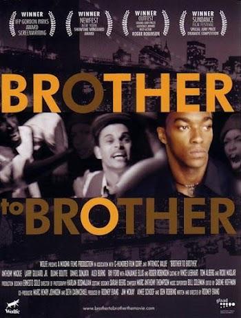 VER ONLINE Y DESCARGAR: Hermano a Hermano - Brother to Brother - PELICULA - EEUU - 2004
