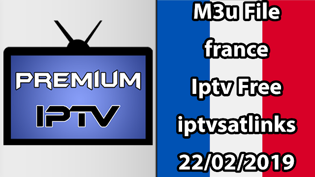 Playlist Fichier France Iptv M3u Iptv4sat 22/02/2019