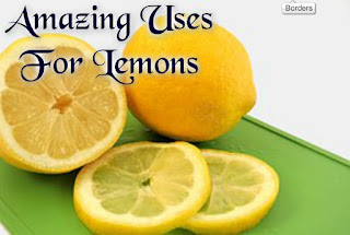 Amazing Uses For Lemons
