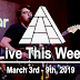 Live This Week: March 3rd - 9th, 2019