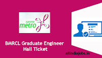 BMRCL Graduate Engineer Hall Ticket