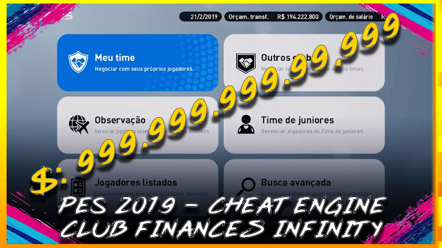 CHEAT ENGINE – CLUB FINANCES INFINITY - Pro Evolution Soccer 2019 at