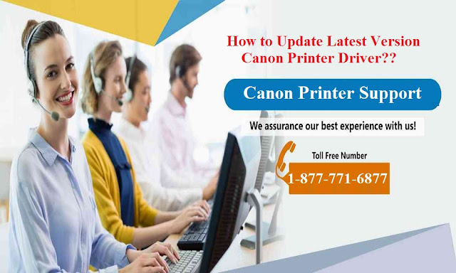 How to Update Latest Version Canon Printer Driver – Call 1-877-771