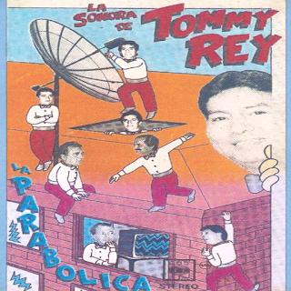 tommy rey la parabolica