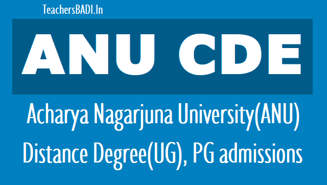 anu cde ug pg admissions,anucde ug pg entrance test,application form,fee details,ug,pg,diploma and certificate programmes,lat date,exam date,enrtance test,degree,pg courses