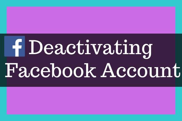 How Do You Deactivate Facebook