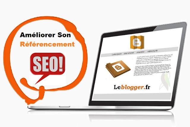 Améliorer son référencement sur Blogger Blogspot