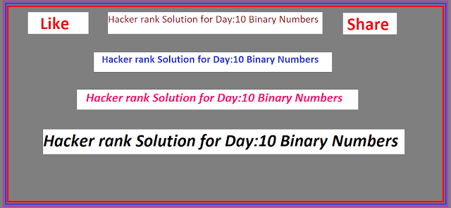 Hacker Rank Solution For Day 10: Binary Numbers