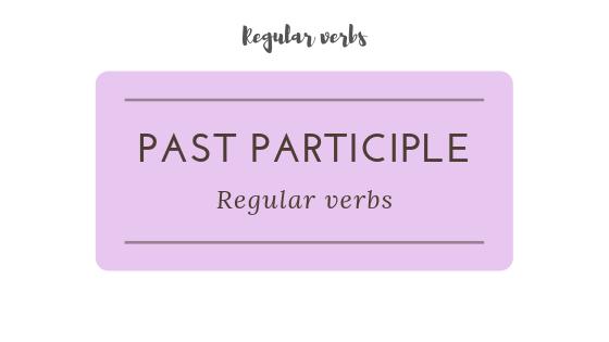 Regular verbs' past participle practice