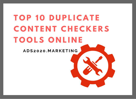 TOP 10 DUPLICATE CONTENT CHECKERS TOOLS ONLINE-550x400.jpg