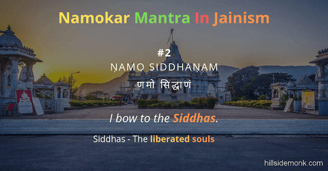 Namokar Mantra Meaning and Significance: Into Jainism 2