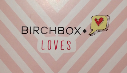 Birchbox February 2015 - Birchbox Loves