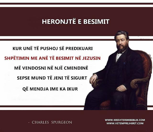 Heronjte e besimit, spurgeon shqip, sperxhen, Krishti, thenie biblike,
