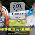 Agen Bola Terpercaya - Prediksi Montpellier Vs Marseille 05 November 2018