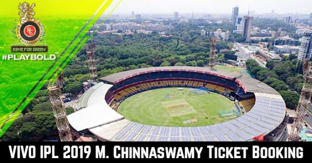 VIVO IPL 2019 M. Chinnaswamy Stadium, Bangalore Ticket Booking: Cost and Price List