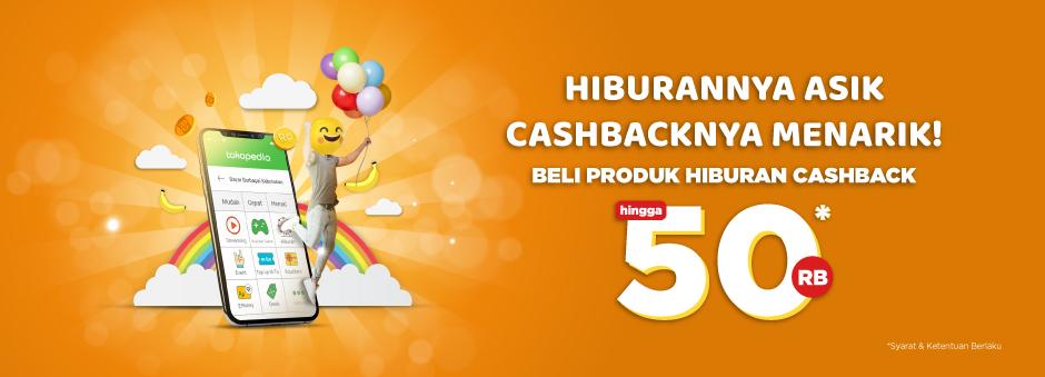 Tokopedia - Promo Cashback s.d 50 Ribu Beli Produk Hiburan (s.d 16 Sept 2018)