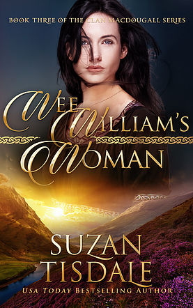 Wee William's Woman: Clan MacDougall Book by  Suzan Tisdale