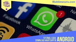 Cara Download Whatsapp Gratis Tanpa Ribet