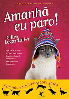 Amanhã eu paro!, Gilles Legardinier