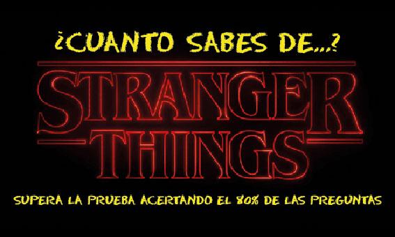 ¿Cuánto sabes de Stranger Things?