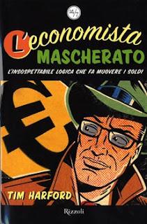 L'economista mascherato - Tim Harford (finanza)