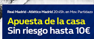 william hill apuesta sin riesgo Real Madrid vs Atletico 29 septiembre