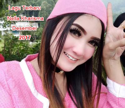 Download lagu Nella Kharisma Terbaru 2017