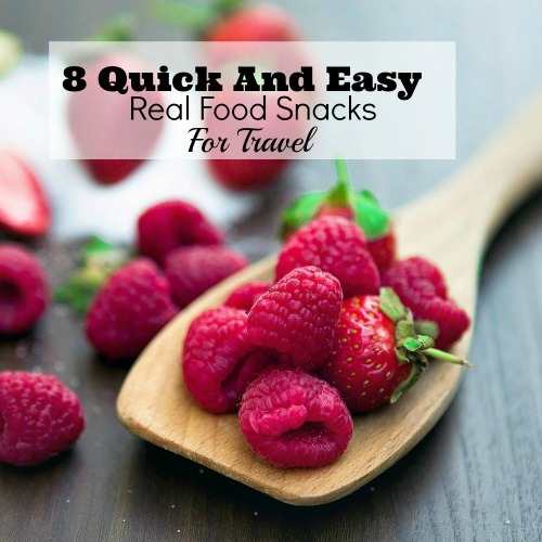 reader favorite 8 Quick and Easy Real Food Snacks for Travel by Mama Finds Her Way