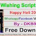 Happy Holi 2019 Whatsapp Viral Script Free Download