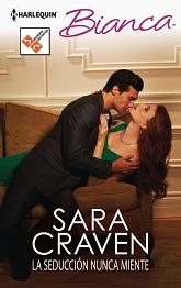 Sara Craven - La Seducción Nunca Miente