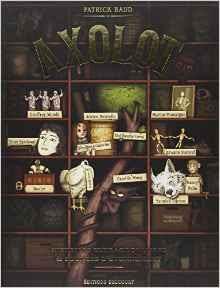 Axolot Histoires extraordinaires & sources d'étonnement (Volume 1)