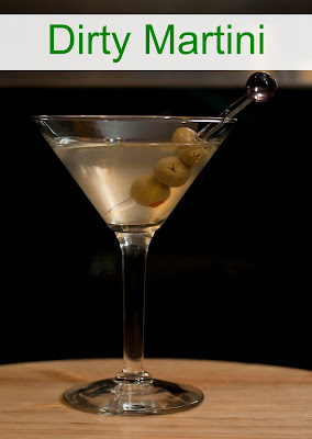 A Dirty Martini is the perfect vodka and olive combination.
