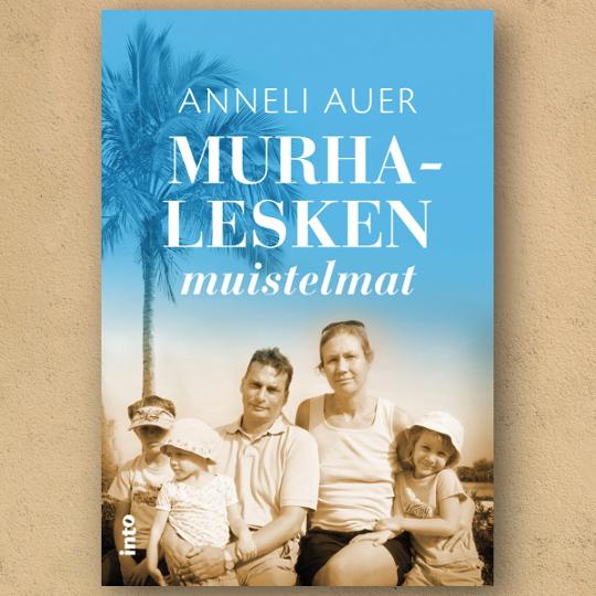 Kuva: Anneli Auer, Murhalesken muistelmat - kirja ilmestyy syyskuussa