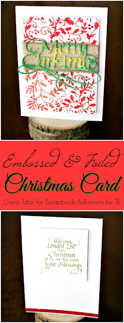 Embossed and Foiled Christmas Card Tutorial by Dana Tatar for Scrapbook Adhesives by 3L