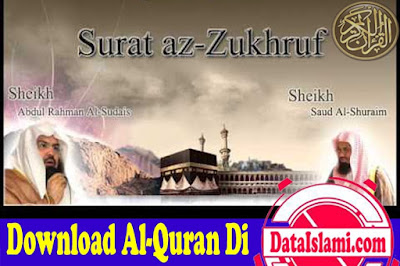 Download Surat Az Zukhruf Mp3 Lengkap (Ayat 1-89) Merdu