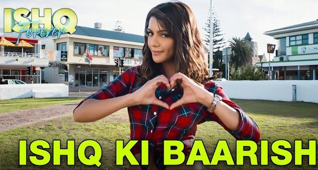 Ishq Ki Baarish - Ishq Forever (2016)