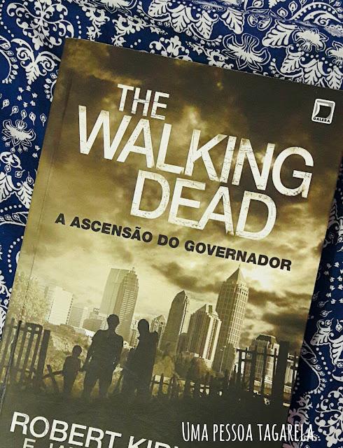 RESENHA: The Walking Dead: A Ascensão do Governador