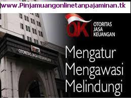 Apa itu OJK (Otoritas Jasa Keuangan) dan Apa Fungsi, Tujuan dan Tugas Otoritas Jasa Keuangan