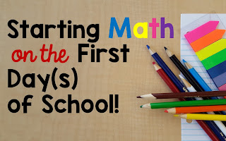 Starting Math On The First Day(s) Of School!