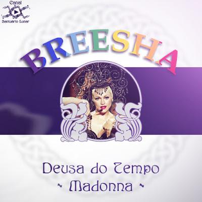 Mitologia Pópica - Deusa do Tempo - Madonna