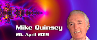 Mike Quinsey – 26. April 2019