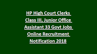 HP High Court Clerks Class III, Junior Office Assistant 33 Govt Jobs Online Recruitment Notification 2018
